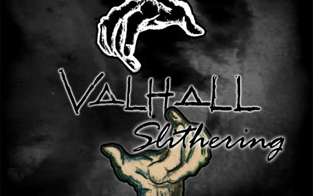 VALHALL releases new single, Slithering!