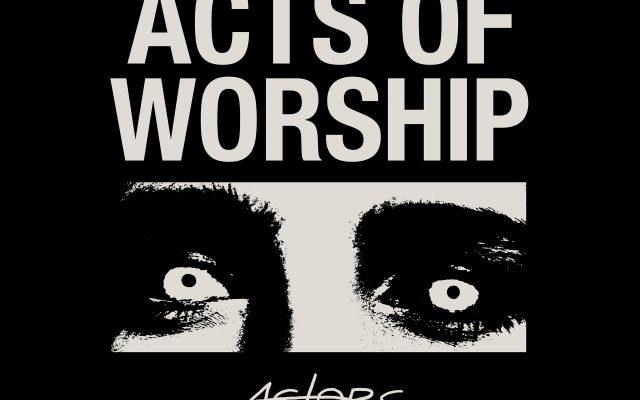 The new ACTORS album is here!