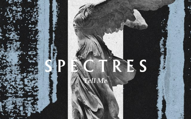 SPECTRES releases new single, announces Hindsight album