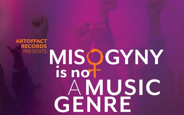 Misogyny is Not a Music Genre ♀